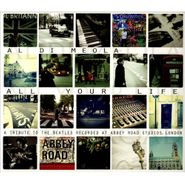 Al Di Meola, All Your Life: A Tribute To The Beatles (CD)