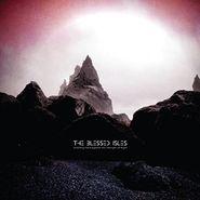 The Blessed Isles, Straining Hard Against The Strength Of Night [180 Gram Vinyl] (LP)