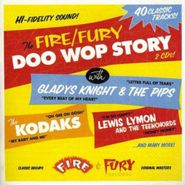 Various Artists, The Fire & Fury Doo Wop Story (CD)