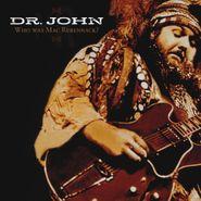 Dr. John, Who Was Mac Rebennack? (CD)
