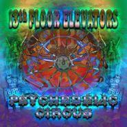13th Floor Elevators, Psychedelic Circus (CD)