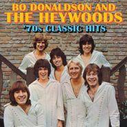 Bo Donaldson & The Heywoods, '70s Classic Hits (CD)