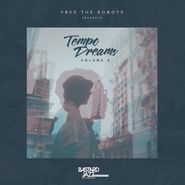 Various Artists, Free The Robots Presents: Tempo Dreams Vol. 5 (LP)