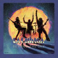 La Chinga, Beyond The Sky (CD)