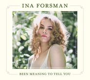Ina Forsman, Been Meaning To Tell You (CD)