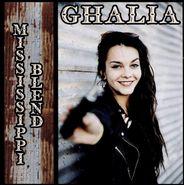 Ghalia, Mississippi Blend (CD)