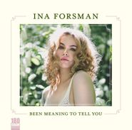 Ina Forsman, Been Meaning To Tell You (LP)