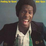 Kiki Gyan, Feeling So Good (LP)