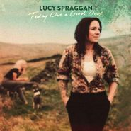 Lucy Spraggan, Today Was A Good Day (CD)