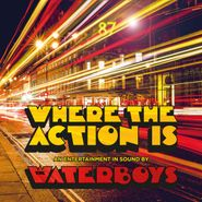 The Waterboys, Where The Action Is (LP)