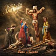 The Darkness, Easter Is Cancelled (LP)