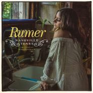 Rumer, Nashville Tears: The Songs Of Hugh Prestwood (CD)