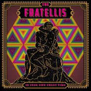 The Fratellis, In Your Own Sweet Time (LP)