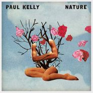 Paul Kelly, Nature (CD)