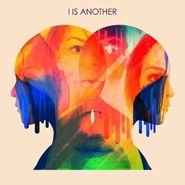 I Is Another, I Is Another (CD)
