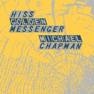 Hiss Golden Messenger, Parallelogram A La Carte: Hiss Golden Messenger & Michael Chapman (LP)
