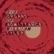 Six Organs of Admittance, Parallelogram A La Carte: Six Organs Of Admittance / William Tyler (LP)