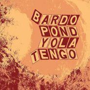 Bardo Pond, Parallelogram A La Carte: Bardo Pond & Yo La Tengo (LP)