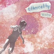 Winter, Ethereality (LP)