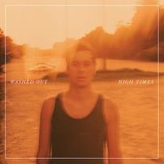 Washed Out, High Times [Translucent Orange Vinyl] (LP)
