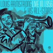 Louis Armstrong & His All Stars, Live In 1956 [Black Friday Colored Vinyl] (LP)
