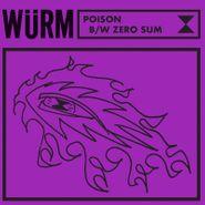 """Würm, Poison / Zero Sum [Record Store Day] (7"""")"""
