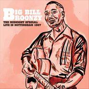 Big Bill Broonzy, The Midnight Special: Live In Nottingham 1957 (LP)