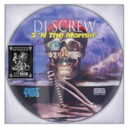 DJ Screw, 3 'N The Mornin (Part Two) [20th Anniversary Picture Disc] (LP)