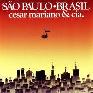César Mariano & CIA, São Paulo • Brasil (LP)