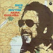 Akira Ishikawa, Back To Rhythm (CD)