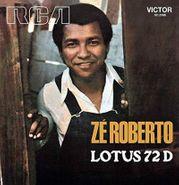 "Zé Roberto, Lotus 72 D (7"")"