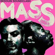 Bedouin Soundclash, Mass (CD)