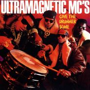 "Ultramagnetic MC's, Give The Drummer Some / Moe Luv's Theme (7"")"
