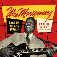 Wes Montgomery, Back On Indiana Avenue: The Carroll DeCamp Recordings [Record Store Day] (LP)