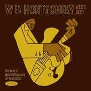Wes Montgomery, Wes's Best: The Best Of Wes Montgomery On Resonance (CD)