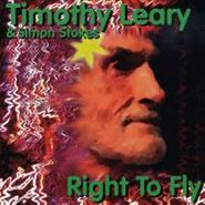Timothy Leary, Right To Fly (CD)