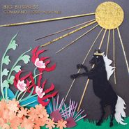 Big Business, Command Your Weather (CD)