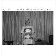 Joan of Arc, He's Got The Whole This Land Is Your Land In His Hands (LP)