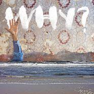 WHY?, Moh Lhean (LP)