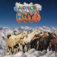 WHY?, Alopecia [10th Anniversary Edition] (LP)