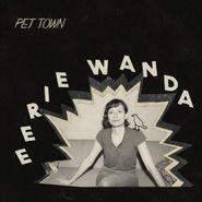 Eerie Wanda, Pet Town (CD)