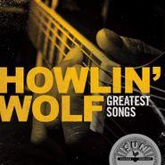 Howlin' Wolf, Greatest Songs (CD)