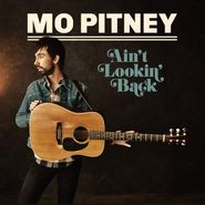 Mo Pitney, Ain't Looking Back (LP)