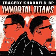 Tragedy Khadafi, Immortal Titans (CD)