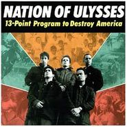 The Nation Of Ulysses, 13 Point Program To Destroy America (CD)