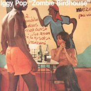 Iggy Pop, Zombie Birdhouse [Orange Vinyl] (LP)