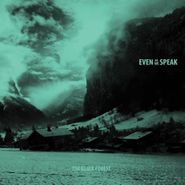 Even As We Speak, The Black Forest (CD)
