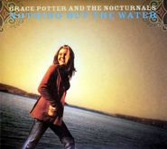 Grace Potter & The Nocturnals, Nothing But The Water (CD)