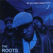 The Roots, Do You Want More?!!!??! (CD)