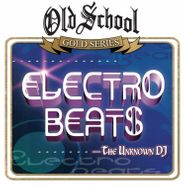 The Unknown DJ, Electro Beats (CD)